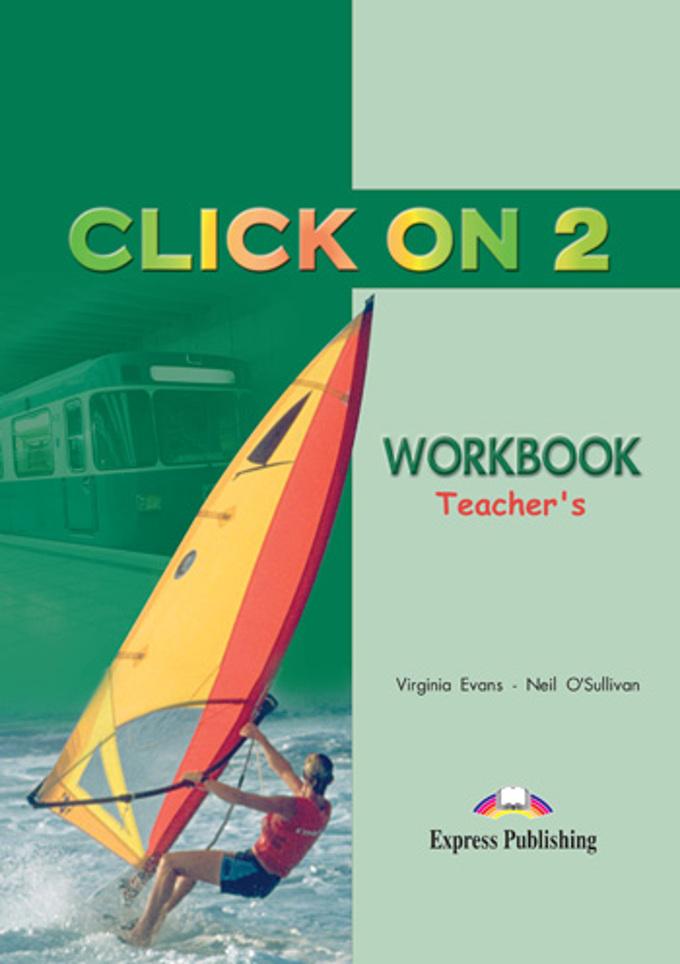 Click On 2. Workbook. (Teacher's - overprinted). Elementary. Книга для учителя к рабочей тетради